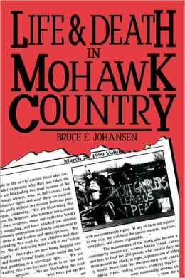 Life and Death in Mohawk Country