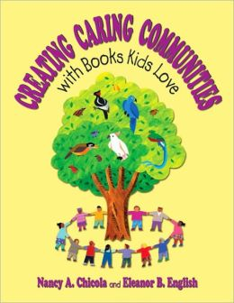 Creating Caring Communities with Books Kids Love