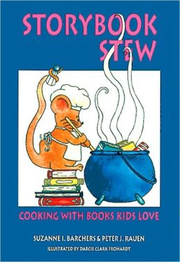 Storybook Stew: Cooking with Books Kids Love