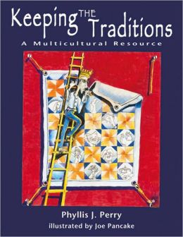 Keeping the Traditions: A Multicultural Resource