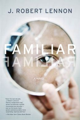 Familiar: A Novel