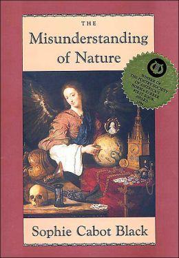 The Misunderstanding of Nature: Poems