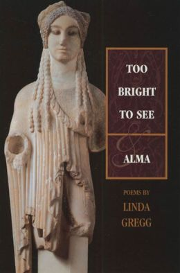 Too Bright to See and Alma
