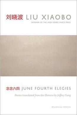 June Fourth Elegies: Poems