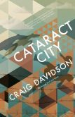 Book Cover Image. Title: Cataract City, Author: Craig Davidson