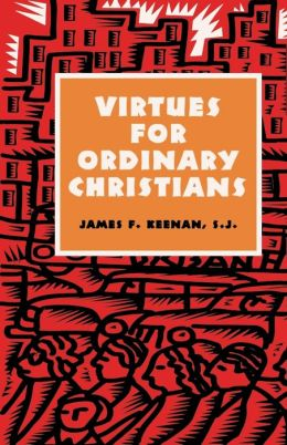 Virtues For Ordinary Christians