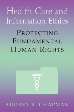 Health Care And Information Ethics