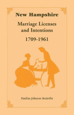 New Hampshire Marriage Licenses and Intentions, 1709-1961