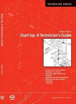 Start-Up : A Technician's Guide