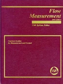 Flow Measurement: Practical Guides for Measurement and Control