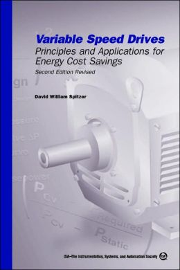 Variable Speed Drives: Principles and Applications for Energy Cost Savings