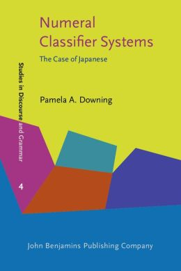 Numeral Classifier Systems: The Case of Japanese