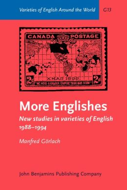 More Englishes: New Studies in Varieties of English, 1988-1994