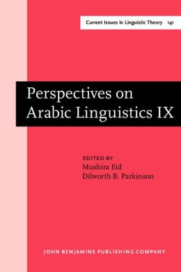 Perspectives on Arabic Linguistics: Papers from the Annual Symposium on Arabic Linguistics, Washington, DC, 1995