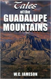 Tales of the Guadalupe Mountains