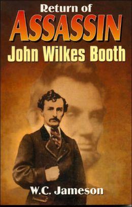 Return of Assassin John Wilkes Booth