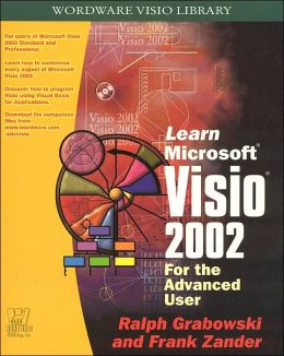 Learn Microsoft Visio 2002: For the Advanced User
