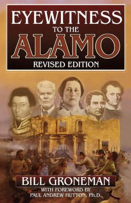 Eyewitness To The Alamo (Revised)