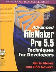 Advanced File Maker Pro 5.5: Techinques for Developers with CDR