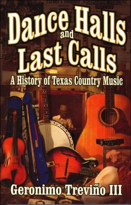 Dance Halls and Last Calls: The History of Texas Country Music
