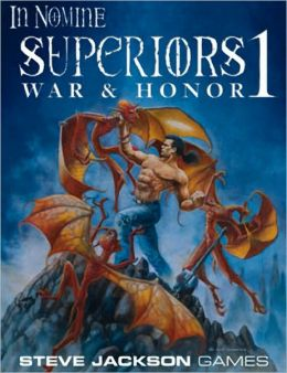 In Nomine Superiors 1: War and Honor