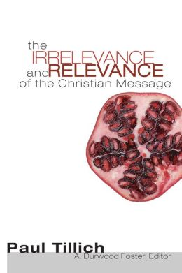 The Irrelevance and Relevance of the Christian Message