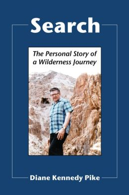 Search: The Personal Story of a Wilderness Journey