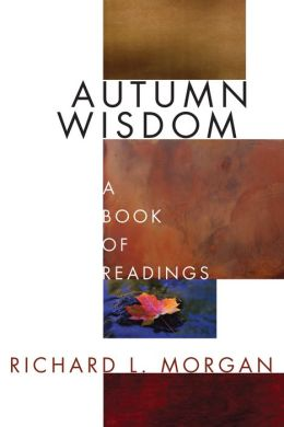 Autumn Wisdom: A Book of Readings