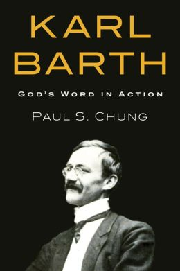 Karl Barth: GodOs Word in Action