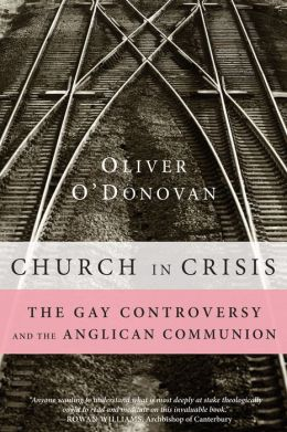 Church in Crisis: The Gay Controversy and the Anglican Communion