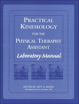 Practical Kinesiology For Physical Therapist Assistant Lab Manual
