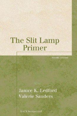 Slit Lamp Primer