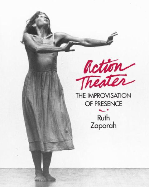 Action Theater: The Improvisation of Presence