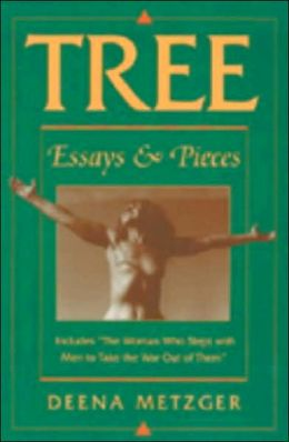 Tree: Essays and Pieces