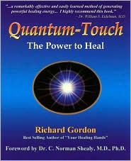 Quantum-Touch; The Power to Heal