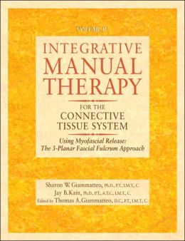 Integrative Manual Therapy for the Connective Tissue System Myofascial Release