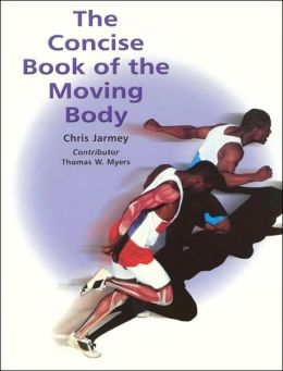 The Concise Book of the Moving Body