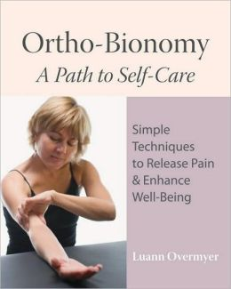 Ortho-Bionomy: A Path to Self-Care
