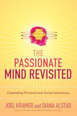 The Passionate Mind Revisited: Expanding Personal and Social Awareness