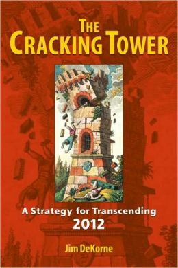The Cracking Tower: Strategies for Transcending 2012