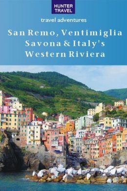 San Remo, Ventimiglia, Savona & Italy's Western Riviera
