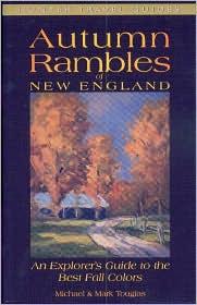 Autumn Rambles: New England