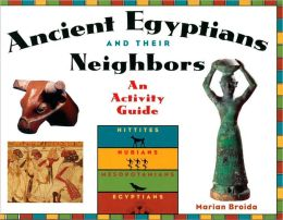 The Ancient Egyptians and Their Neighbors