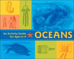 Oceans: An Activity Guide for Ages 6-9