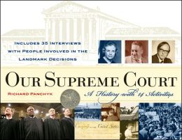 Our Supreme Court: A History with 14 Activities