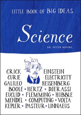 Little Book of Big Ideas: Science