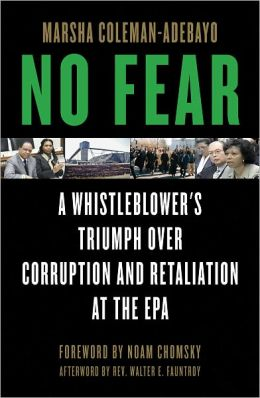 No Fear: A Whistleblower's Triumph Over Corruption and Retaliation at the EPA