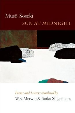 Sun At Midnight: Poems and Letters