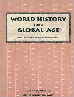 World History for a Global Age: Age of Imperialism to the Present