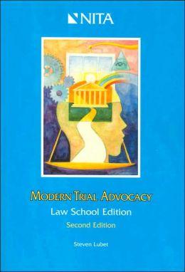 Modern Trial Advocacy
